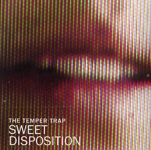The-Temper-Trap-Sweet-Disposition-484936