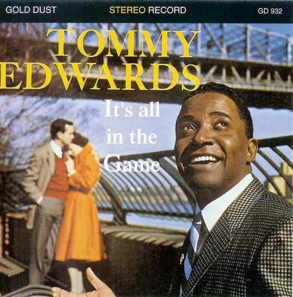Tommy Edwards It's All in the game front