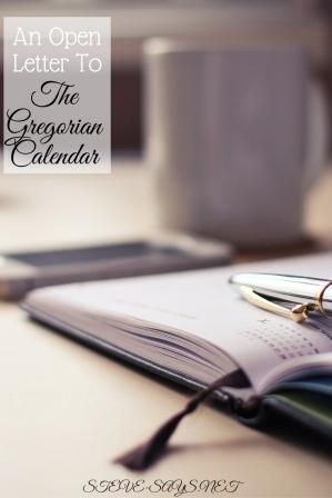 An Open Letter To The Gregorian Calendar