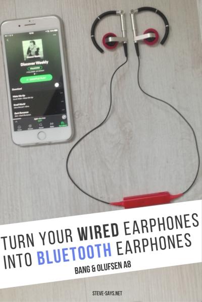 Turn Your Wired Earphones Into Bluetooth Earphones Bang & Olufsen A8 earphones