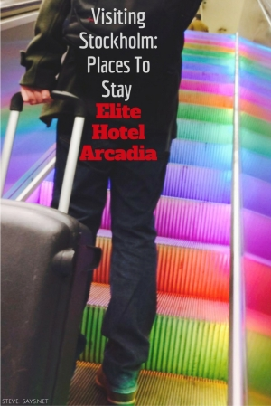 Visiting Stockholm: Places To Stay – Elite Hotel Arcadia