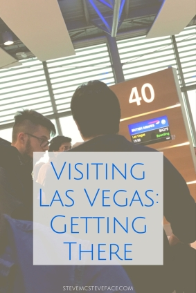 Visiting Las Vegas: Getting There