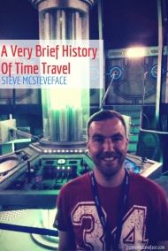 A Very Brief History Of Time Travel by Steve McSteveface