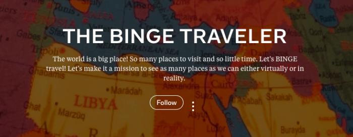 The Binge Traveler